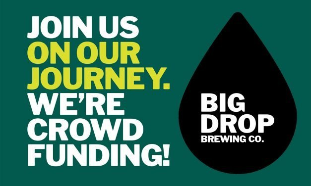 Big Drop Brewing wants your support